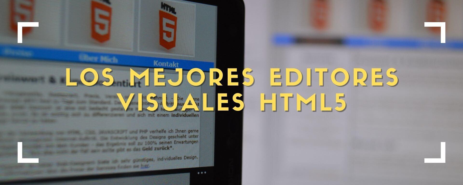 Los mejores editores visuales HTML5