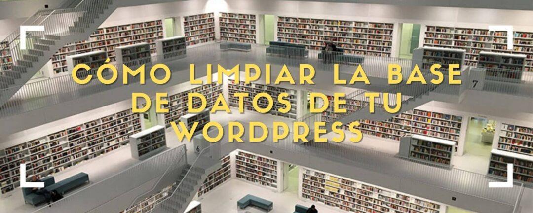 limpiar base de datos wordpress