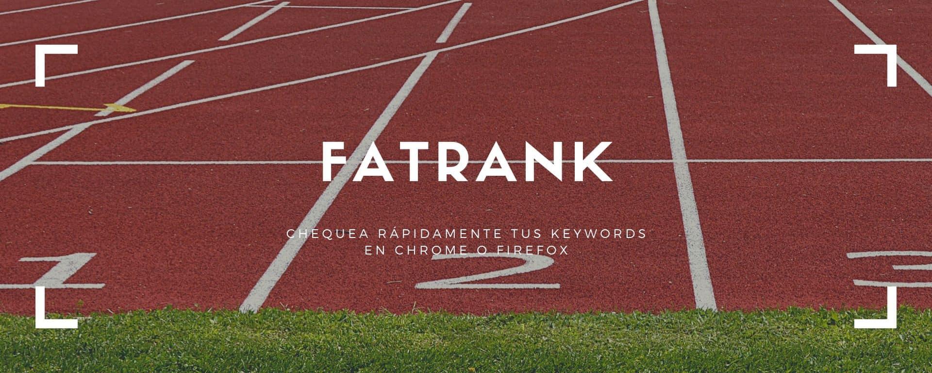 FATRANK - extensión para Chrome y Firefox