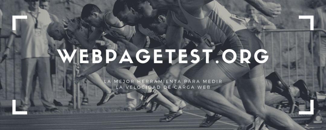 webpagetest.org - Analiza la velocidad de tu página web