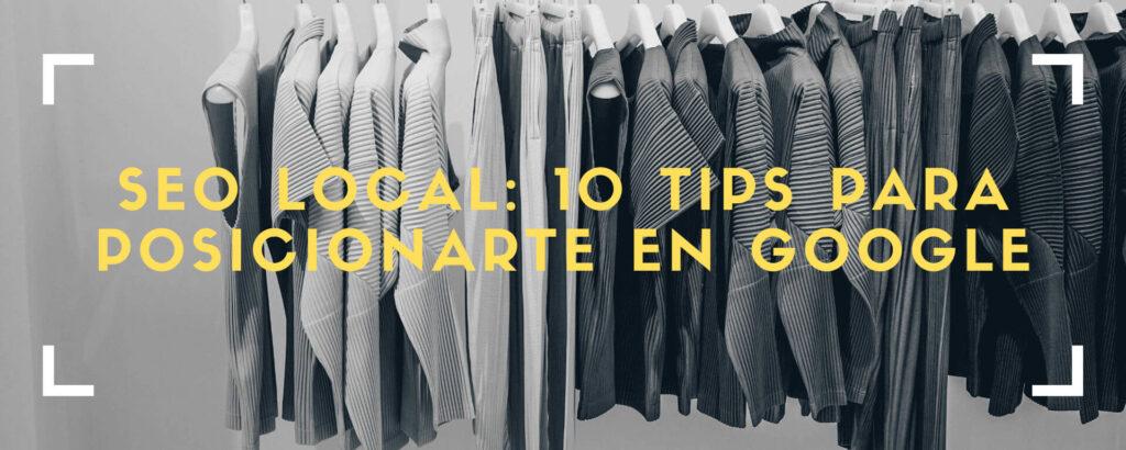 10 tips para posicionarte con seo local