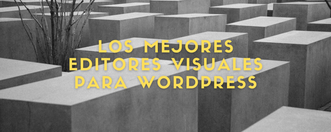 editores visuales wordpress