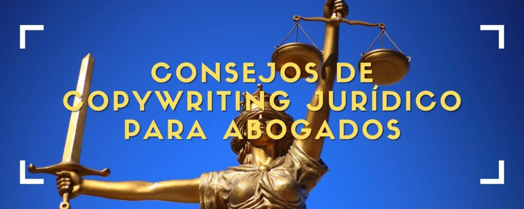 Copywriting para bufetes y abogados