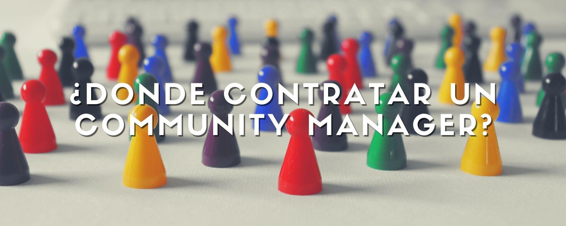 ¿Dónde contratar un Community Manager?